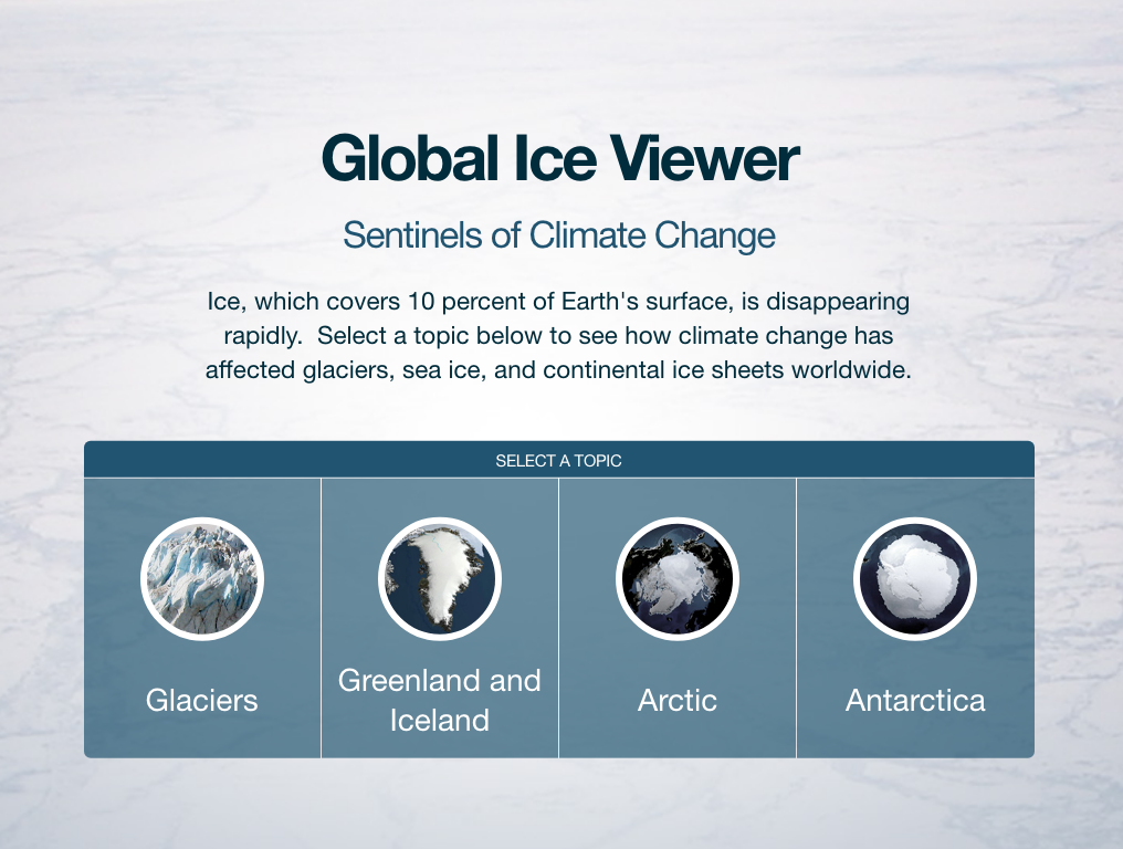Global Ice Viewer Sentinels of Climate Change