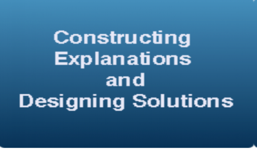 Constructing Explanations and Designing Solutions